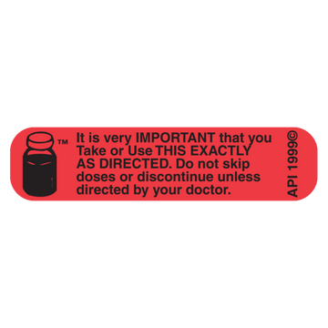 """DO NOT SKIP DOSE"" Label"