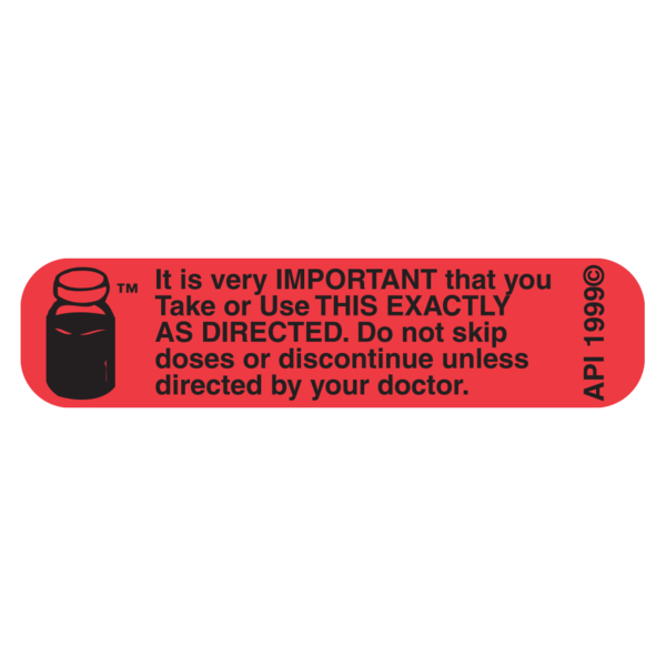 """DO NOT SKIP DOSE"" Medication Label"