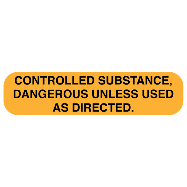 "Use controlled substances ""AS DIRECTED"" medication Label"