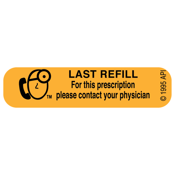 """LAST REFILL"" Medication Label"