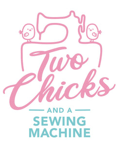 2 Chicks and a Sewing Machine
