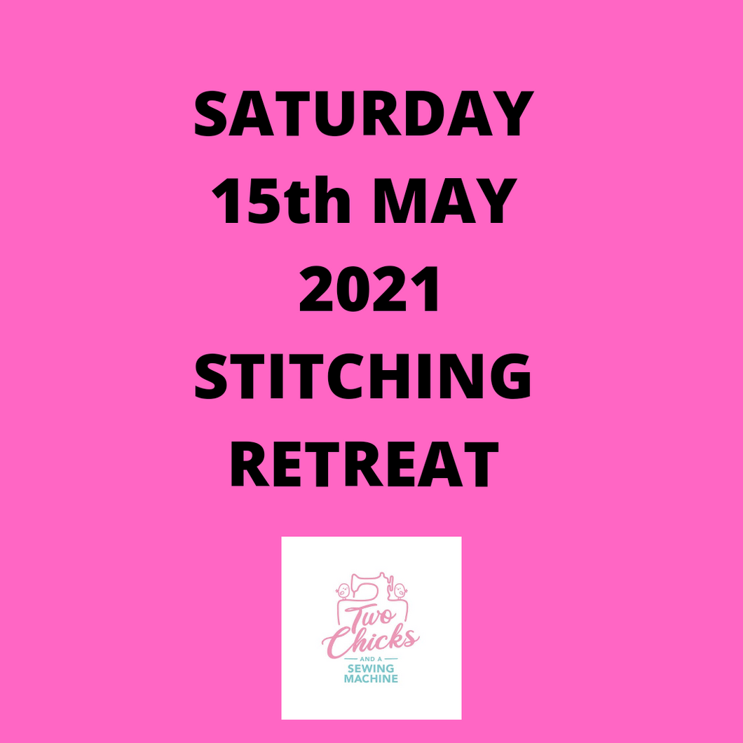 SATURDAY RETREAT - 15TH MAY