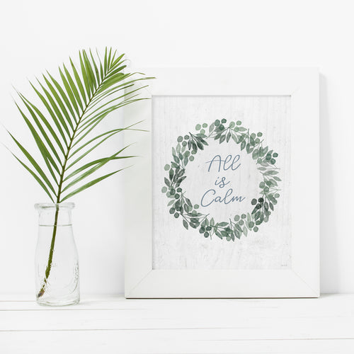 All Is Calm- Instant Download Christmas Wall Art