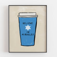 Load image into Gallery viewer, Believe In Miracles - Instant Download Wall Art