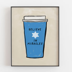 Believe In Miracles - Instant Download Wall Art