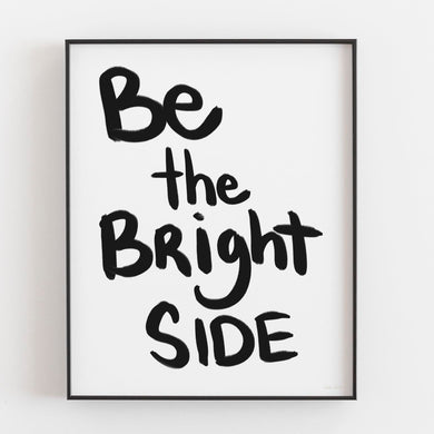 Bright Side- Printable Art