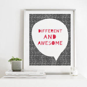Different And Awesome- Instant Download Inspirational Wall Art Print