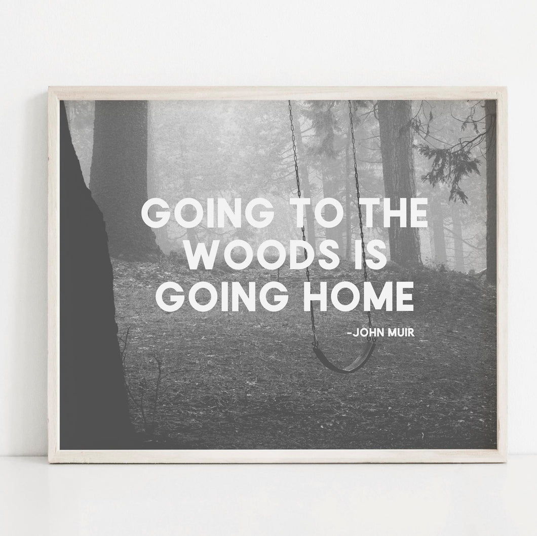 Going To The Woods- Printable Art