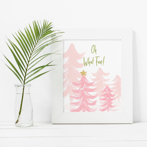 Oh What Fun- Instant Download Christmas Wall Art