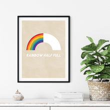 Load image into Gallery viewer, Rainbow Half Full- Printable Art
