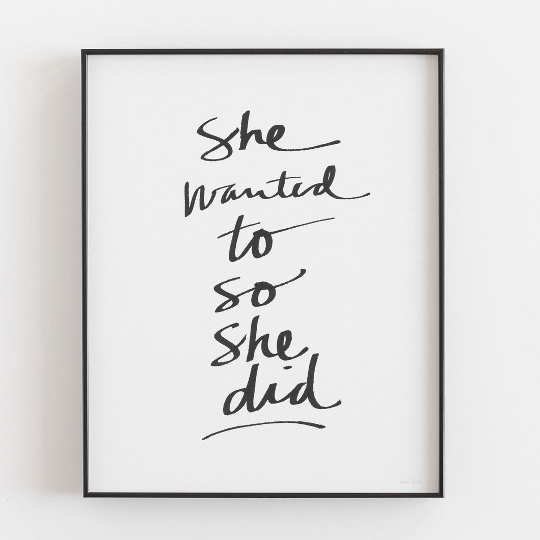 She Wanted To- Printable Art