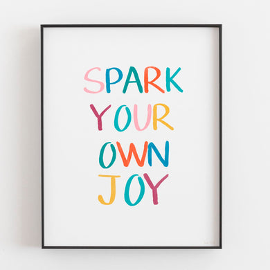 Spark Your Own Joy- Printable Art