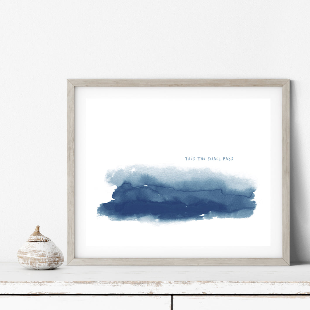 This Too Shall Pass- Instant Download Wall Art Print