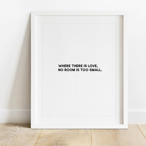 Where There Is Love- Instant Download Wall Art Print