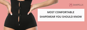 Most Comfortable Shapewear You Should Know