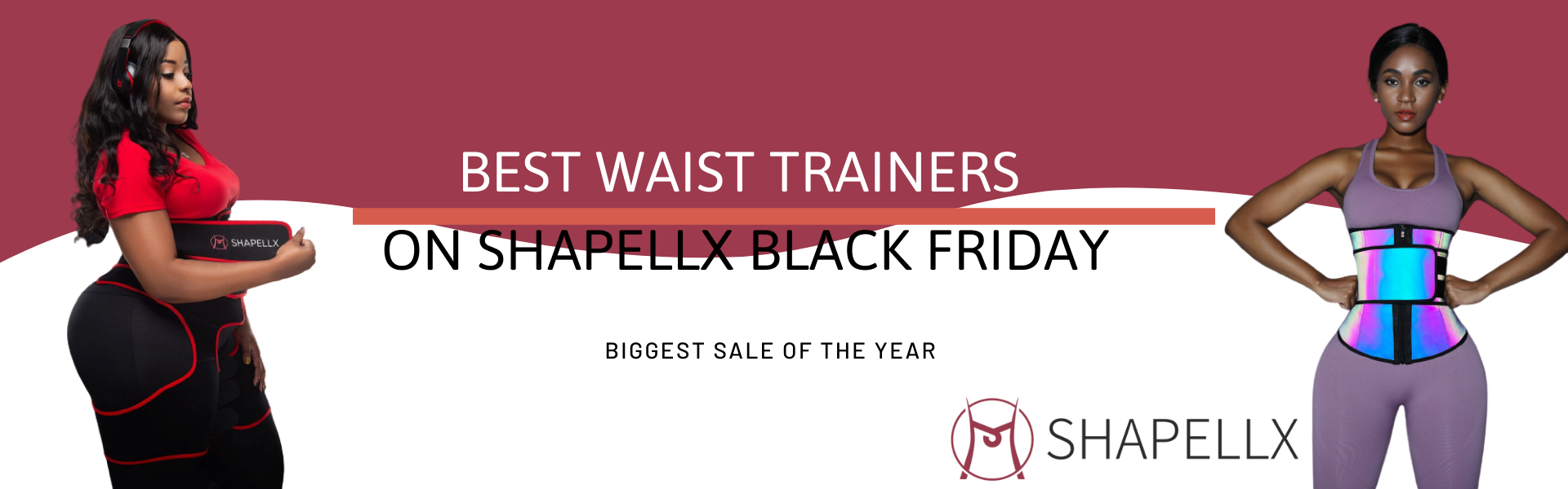 Best Waist Trainers on Black Friday Sales - The Biggest Sale On Shapellx
