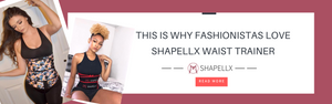 This Is Why Fashionistas Love Shapellx Waist Trainers