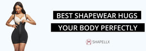 Best Shapewear Hugs Your Body Perfectly