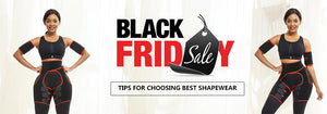 Buy Most Suitable Shapewear for You On This Black Friday Deals
