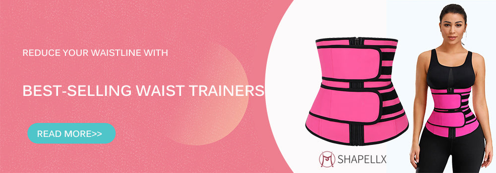 5 Best Selling Waist Trainers You Should Never Miss