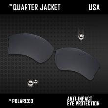 Load image into Gallery viewer, Anti Scratch Polarized Replacement Lenses for-Oakley Quarter Jacket OO9200 Opt