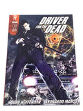 DRIVER FOR THE DEAD #1. NM CONDITION.
