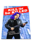 KILL OR BE KILLED #7. NM CONDITION.