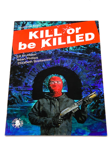 KILL OR BE KILLED #8. NM CONDITION.