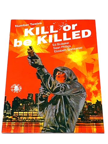 KILL OR BE KILLED #12. NM CONDITION.