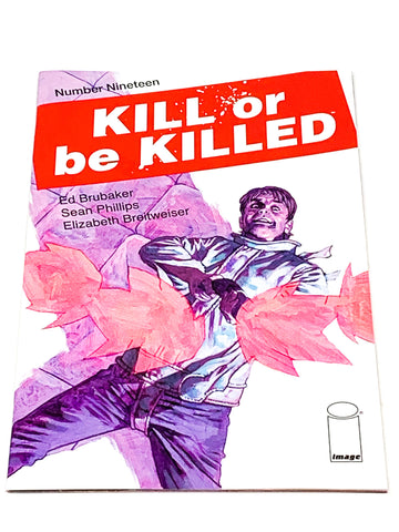 KILL OR BE KILLED #19. NM CONDITION.