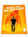 KILL OR BE KILLED #20. NM CONDITION.