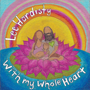 With My Whole Heart by Lee Hardisty