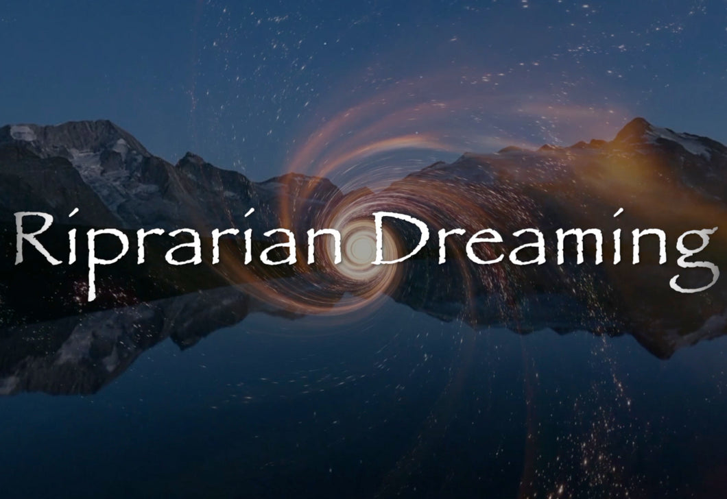 Riparian Dreaming by Dave E. Witmer