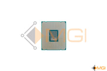 Load image into Gallery viewer, E5-2620V4 SR2R6 INTEL XEON 8 CORE PROCESSOR 2.1GHZ LGA2011 REAR VIEW