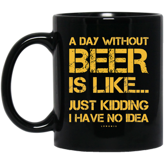 A Day Without Beer Black Mug