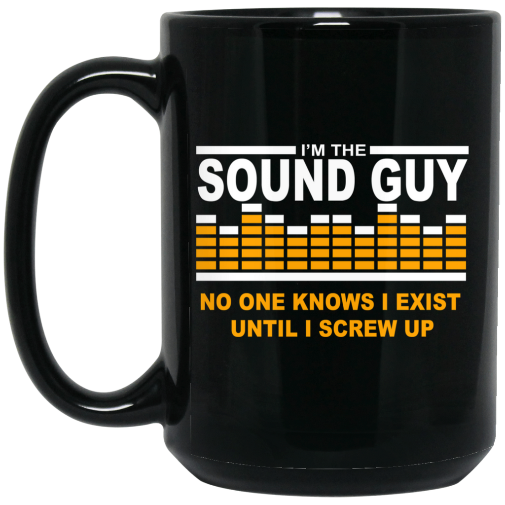 I'm The Sound Guy Funny Audio Engineer Av Tech Black Mug