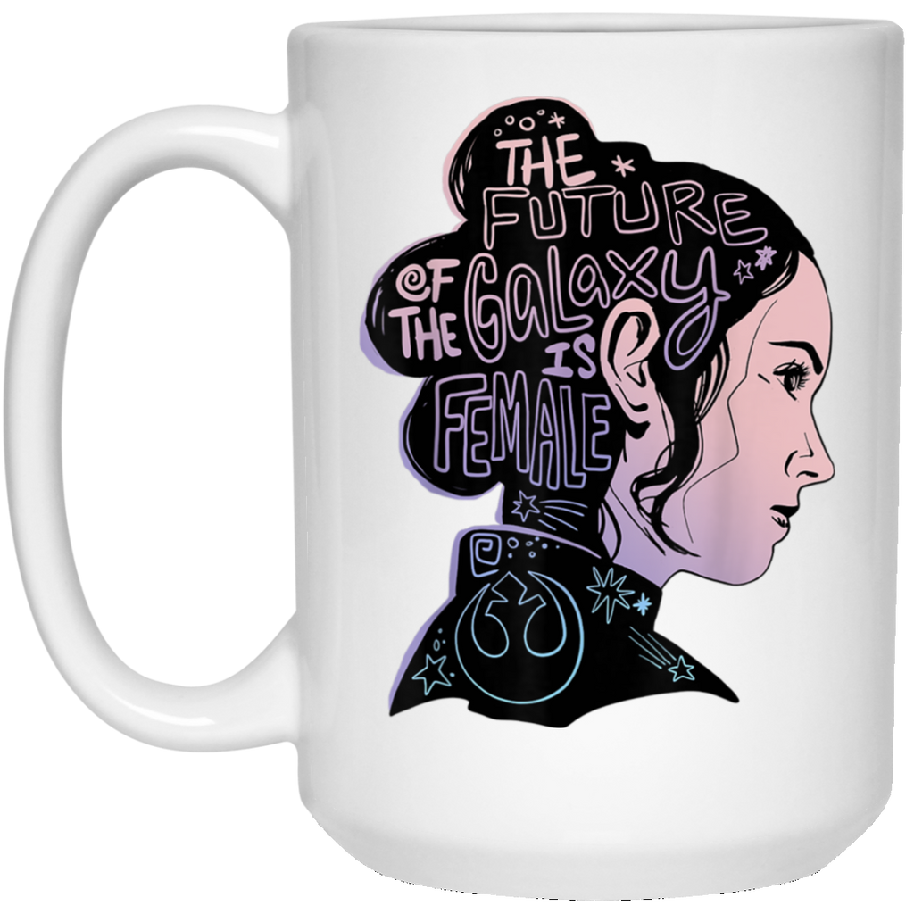 Star Wars Rey The Future Of The Galaxy Is Female White Mug
