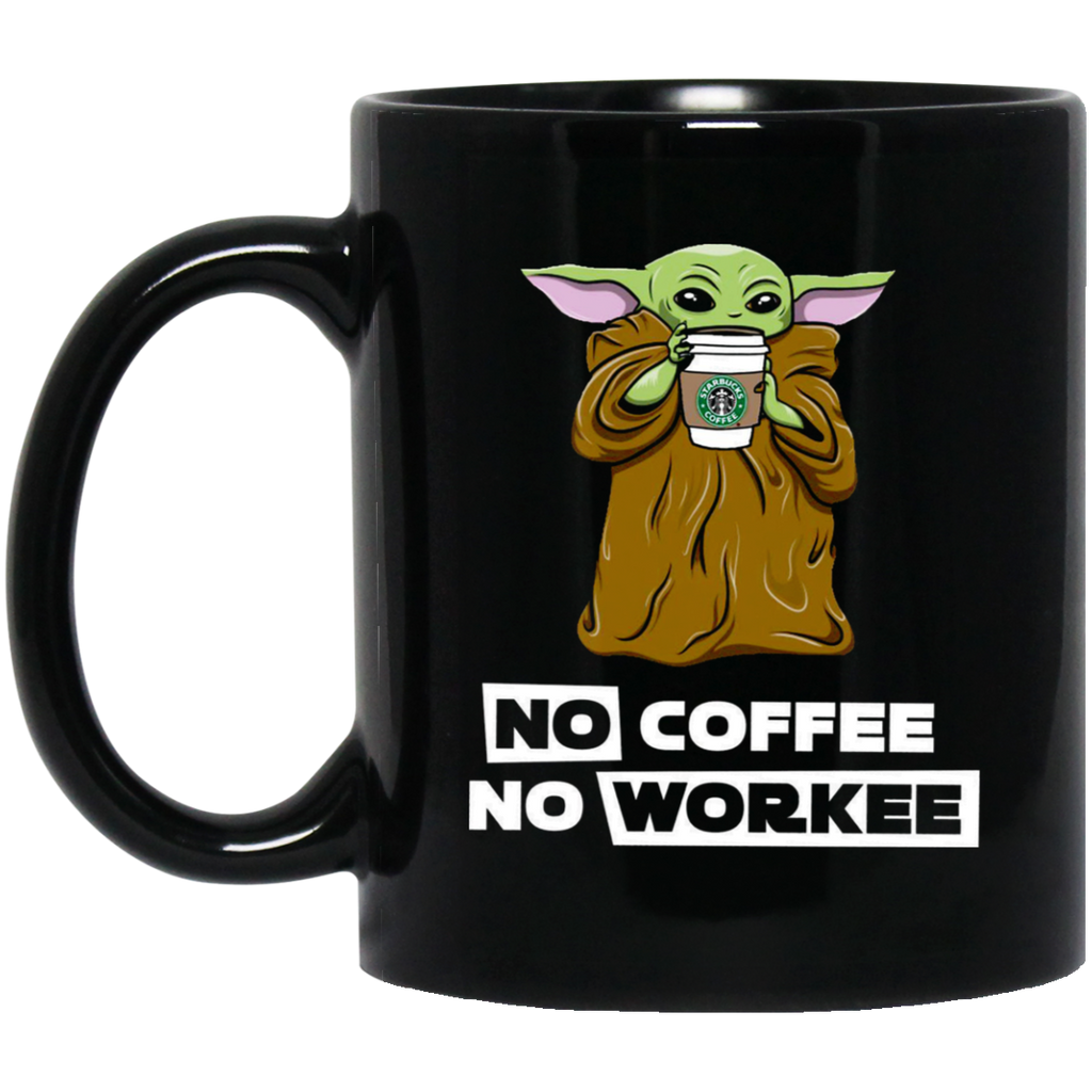 Baby Yoda No Coffee No Workee Black Mug