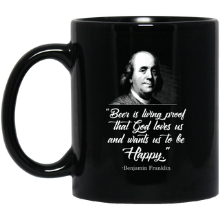 Beer Proves God Loves Us - Ben Franklin Black Mug
