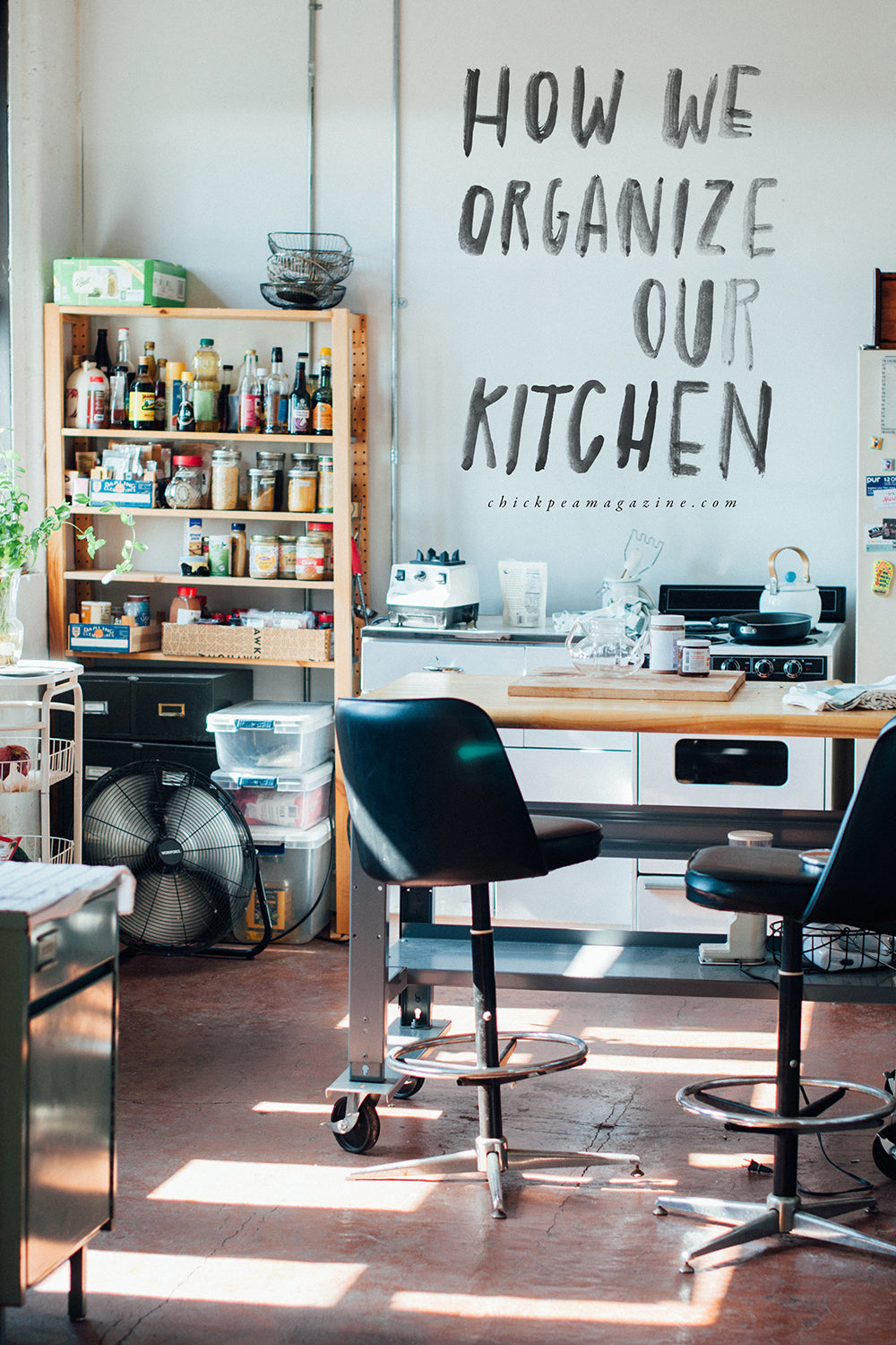 How We Keep Our Kitchen Super Organized – chickpea magazine