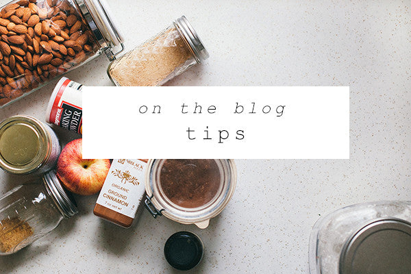 on the blog: tips for vegan & whole foods living