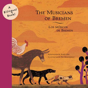 The Musicians of Bremen (Bilingual)