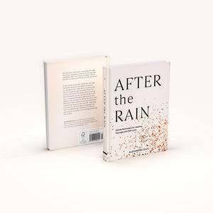 After the Rain: Gentle Reminders for Healing, Courage, and Self-Love, front and back covers