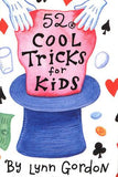 52 Cool Tricks for Kids