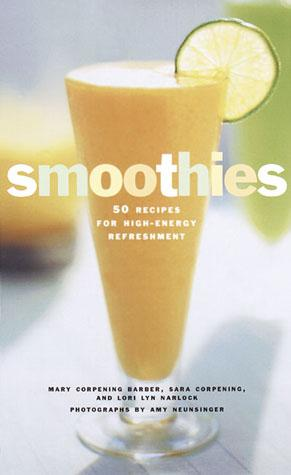 Smoothies - Chronicle Books