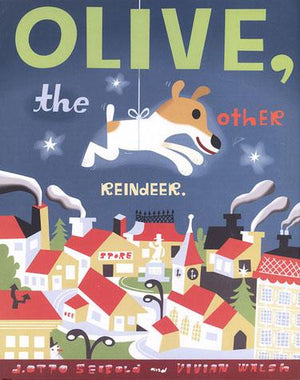 Olive, the Other Reindeer - Chronicle Books