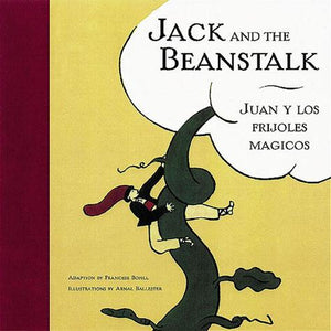 Jack and the Beanstalk/Juan y los frijoles magicos - Chronicle Books