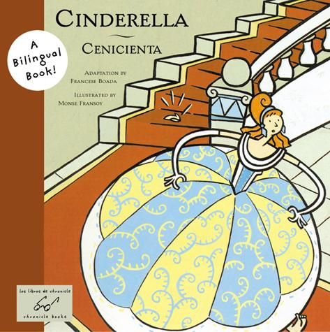 Cinderella/Cenicienta A Bilingual Book