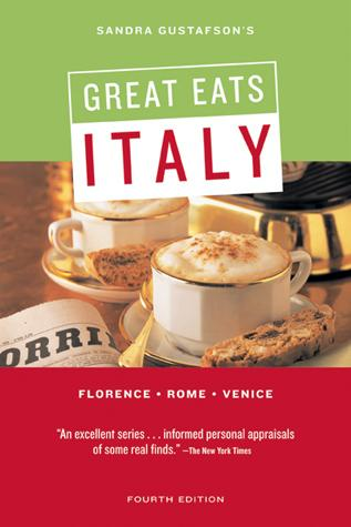 Sandra Gustafson's Great Eats Italy