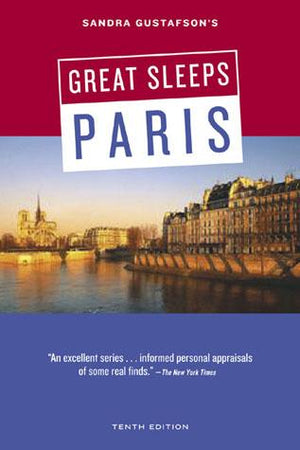 Sandra Gustafson's Great Sleeps in Paris